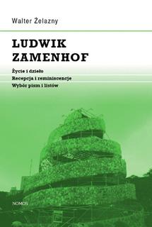 Żelazny, Walter: Ludwik Zamenhof. Życie i dzieło