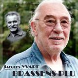 Jacques Yvart. Brassens plu